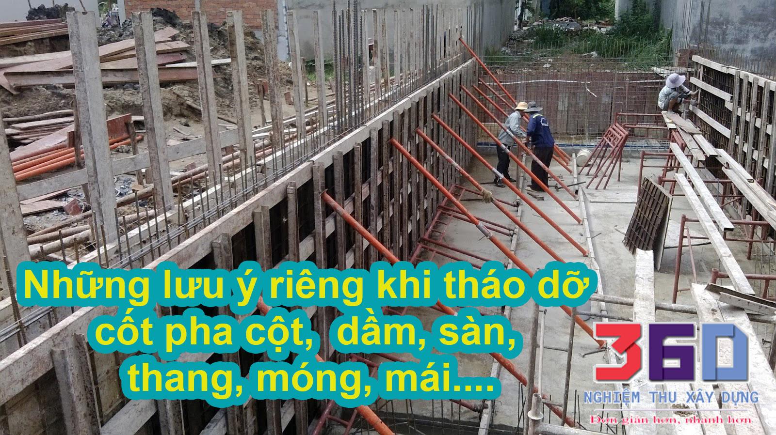 Những lưu ý khi tháo dỡ cốt pha đà giáo cột, dầm, sàn, thang, móng,....